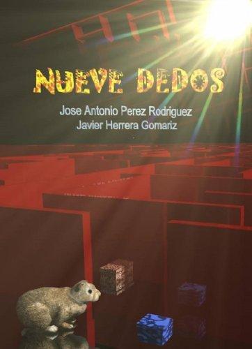 Nueve dedos (Spanish Edition)
