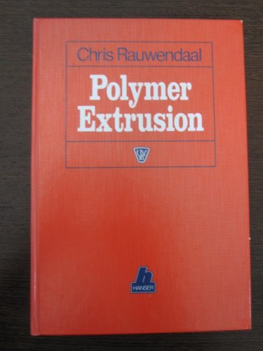 Polymer Extrusion (Spe Books)