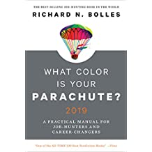 What Color Is Your Parachute? 2019: A Practical Manual for Job-Hunters and Career-Changers (English Edition)