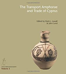 Transport Amphorae and Trade of Cyprus (Gosta Enbom Monographs)