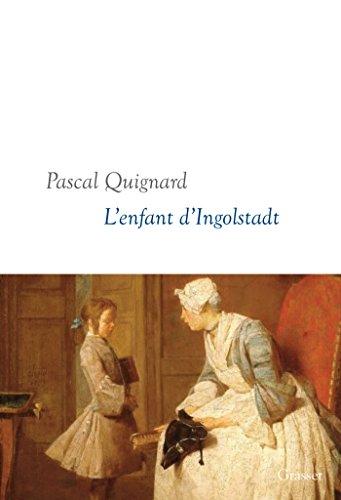 L'enfant d'Ingolstadt: Dernier Royaume, X - collection littéraire dirigée par Martine Saada