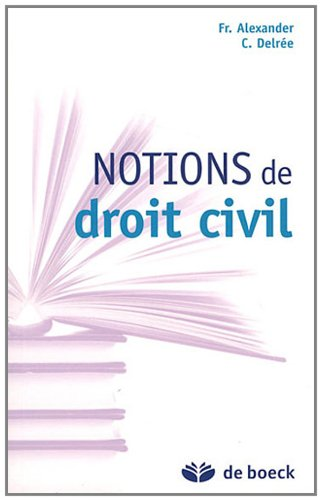 Notions de droit civil par Francine Alexander