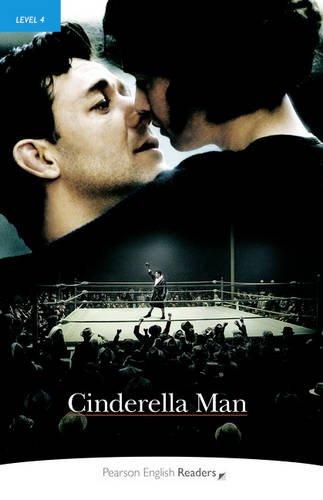 Level 4: Cinderella Man (Pearson English Graded Readers)