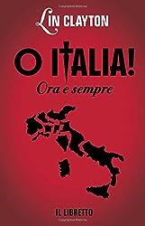 O Italia! Ora e sempre