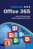 Essential Office 365 (Computer Essentials)