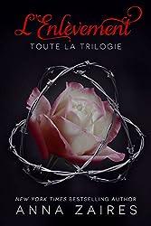L'Enlèvement: Toute la Trilogie