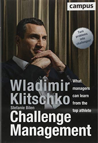 Challenge Management (englische Ausgabe): What managers can learn from the top athlete - 1 Einheit Top