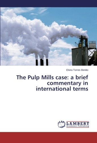 The Pulp Mills case: a brief commentary in international terms