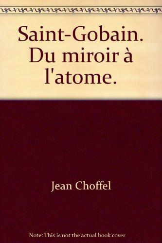 saint-gobain-du-miroir-latome