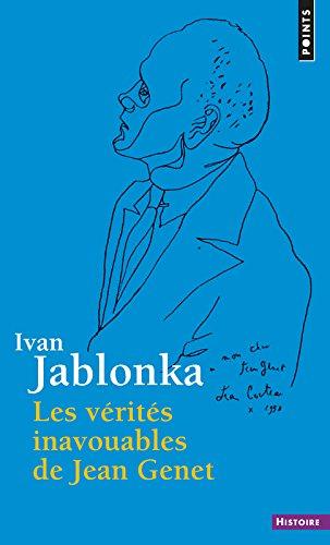 Les vrits inavouables de Jean Genet