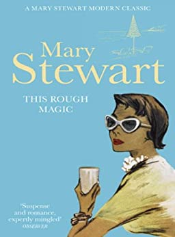 This Rough Magic (Mary Stewart Modern Classics) by [Stewart, Mary]