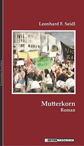 Mutterkorn: Roman