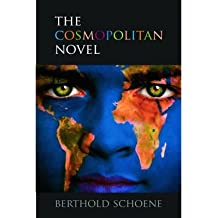 [(The Cosmopolitan Novel)] [Author: Berthold Schoene] published on (March, 2010)