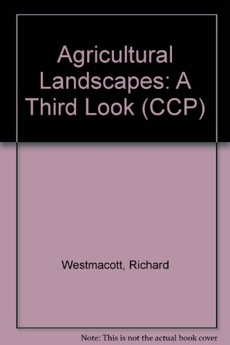 Agricultural Landscapes: A Third Look (CCP)