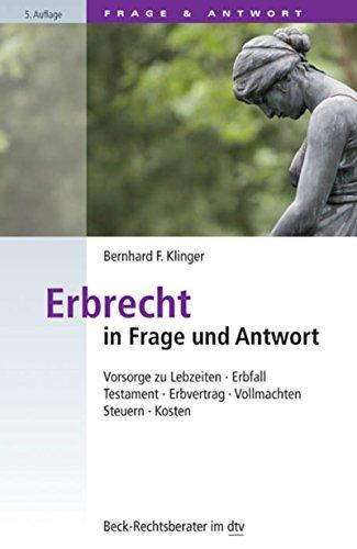 bernhard f klingers erbrecht in frage und antwort vorsorge zu lebzeiten pdf - Erbvertrag Muster