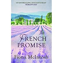 [(The French Promise)] [ By (author) Fiona McIntosh ] [March, 2014]