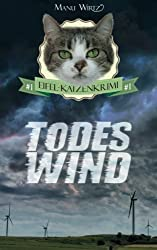 Todeswind: Eifel-Katzenkrimi #1