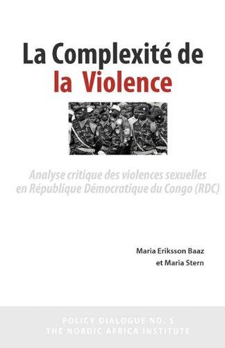 La Complexit de La Violence par Maria Eriksson Baaz