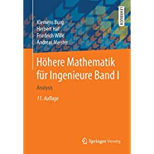 1: Höhere Mathematik für Ingenieure Band I: Analysis
