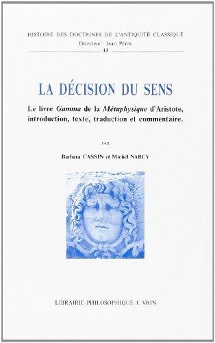 La décision du sens: Le livre Gamma de la Métaphysique d'Aristote