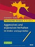Felix Euler, Dörte Grassmann: Aggressives und expansives Verhalten im Kindes- und Jugendalter