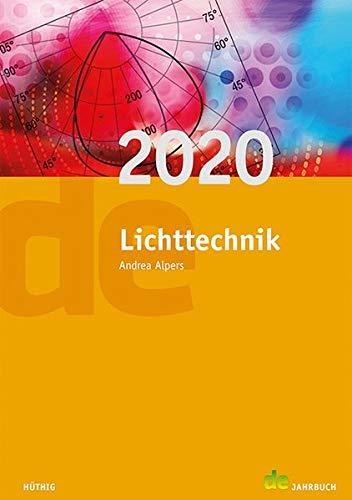 Jahrbuch für Lichttechnik: Lichttechnik 2020 (de-Jahrbuch) -