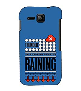 Fuson Designer Back Case Cover for Micromax Bolt S301 (Thunder Happens When It's Raining)