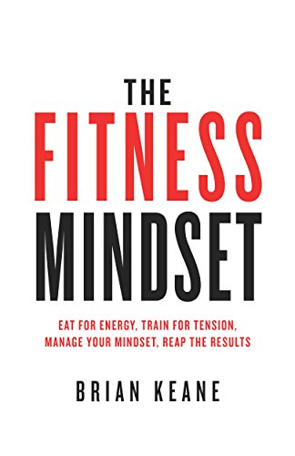 The fitness mindset eat for energy train for tension manage your the fitness mindset eat for energy train for tension manage your mindset fandeluxe
