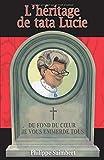 Lire le livre L'héritage tata Lucie gratuit