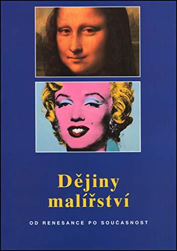 Dějiny malířství: Od renesance po současnost (2008)