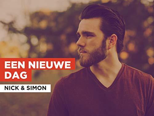 Een nieuwe dag im Stil von Nick & Simon