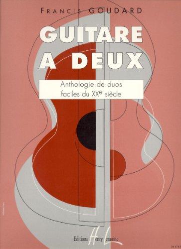Guitare à deux (anthologie de duos faci...