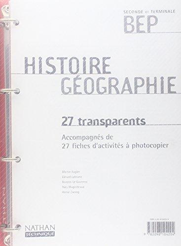 Histoire-Géographie 2nde pro, BEP (27 transparents)