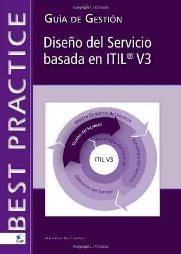 Diseño del Servicio basada en Itil® V3: Guía De Gestión