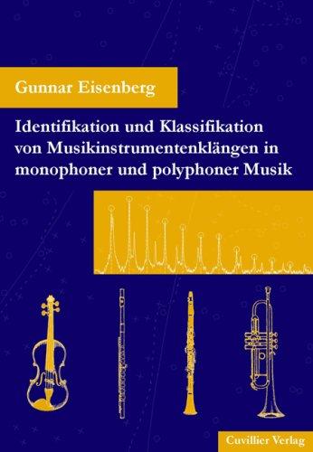 Identifikation und Klassifikation von Musikinstrumentenklängen in monophoner und polyphoner Musik