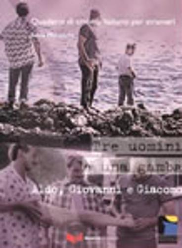 Tre uomini e una gamba. Aldo, Giovanni e Giacomo (Quaderni di cinema italiano per stranieri) por Silvia Maneschi
