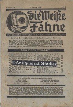Die Weiße Fahne. XIII. Jahrgang. 1. Februar 1932. Heft 2. Neugeist. Rechtes Denken, Gutes Reden, Rechte Tat.