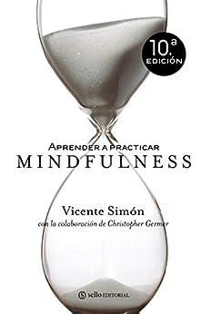 Aprender a practicar Mindfulness de [Simón, Vicente, Germer, Christopher]