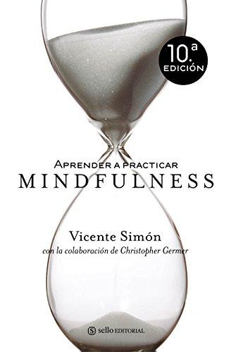 Aprender A Practicar Mindfulness (Ensayo (sello))