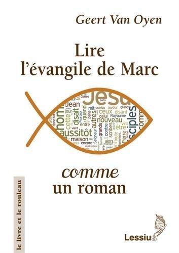 Lire l'évangile de Marc comme un roman