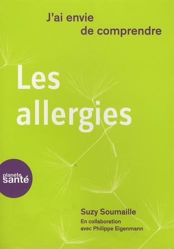 J'ai envie de comprendre... Les allergies