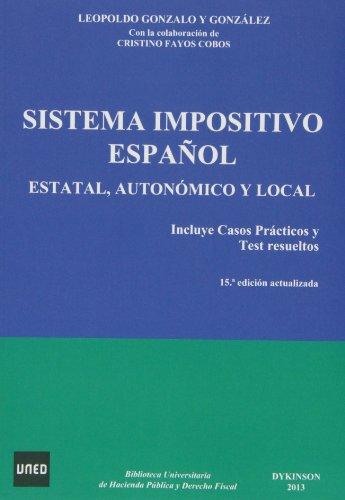 Sistema Impositivo Español (15ª ed.) 2013 por Leopoldo Gonzalo Y Gonzalez