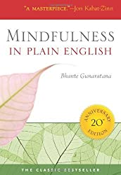 Mindfulness in Plain English: 20th Anniversary Edition by Gunaratana, Bhante Henepola (2011) Paperback