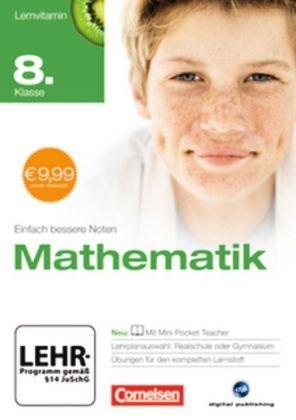 Lernvitamin - Mathematik 8. Klasse (für Realschule und Gymnasium)