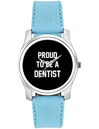 BigOwl Proud To Be A Dentist Best Gift For DENTIST Fashion Watches For Girls - Awesome Gift For Daughter/Sister...