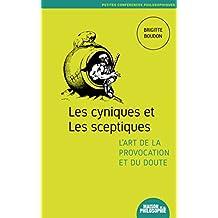 Les cyniques et les sceptiques, l'art de la provocation et du doute (4)