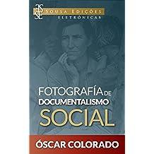 Fotografía de Documentalismo Social