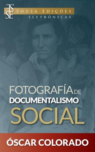 Descargar Libro Fotografía de Documentalismo Social de Oscar Colorado