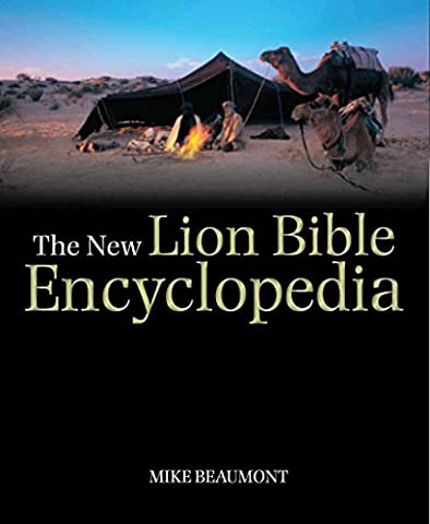 [The New Lion Bible Encyclopedia] (By: Mike Beaumont) [published: April, 2012]