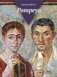 Pompeya (Grandes temas) por Joanne Berry